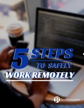 irt-5-steps-work-remotely